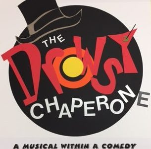 Drama opens musical comedy, Drowsy Chaperone, April 18