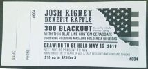 One of the tickets that was sold in order to raise money for Josh Rigney and his family.